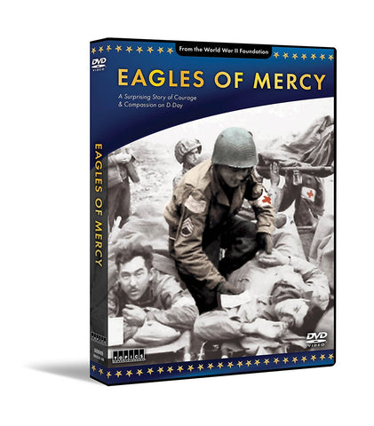 WWII Foundation - Eagles of Mercy - DVD