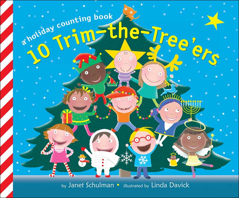 10 Trim the Treers by Janet Schulman