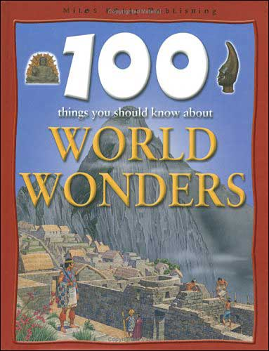 100 Things You Should Know About World Wonders