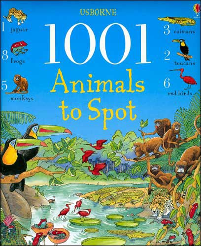 1001 Animals to Spot by Ruth Brocklehurst, illustrated by Teri Gower