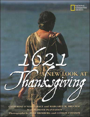 1621 A New Look at Thanksgiving by Catherine O'Neill Grace