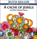 A Cache of Jewels and Other Collective Nouns