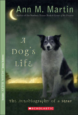 A Dog's Life: The Autobiography of a Stray by Ann Martin