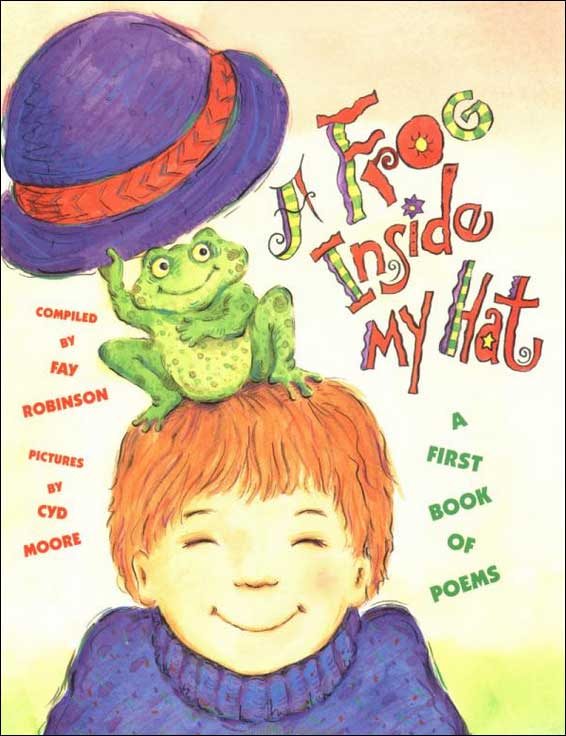 A Frog Inside My Hat by Fay Robinson and Cyd Moore