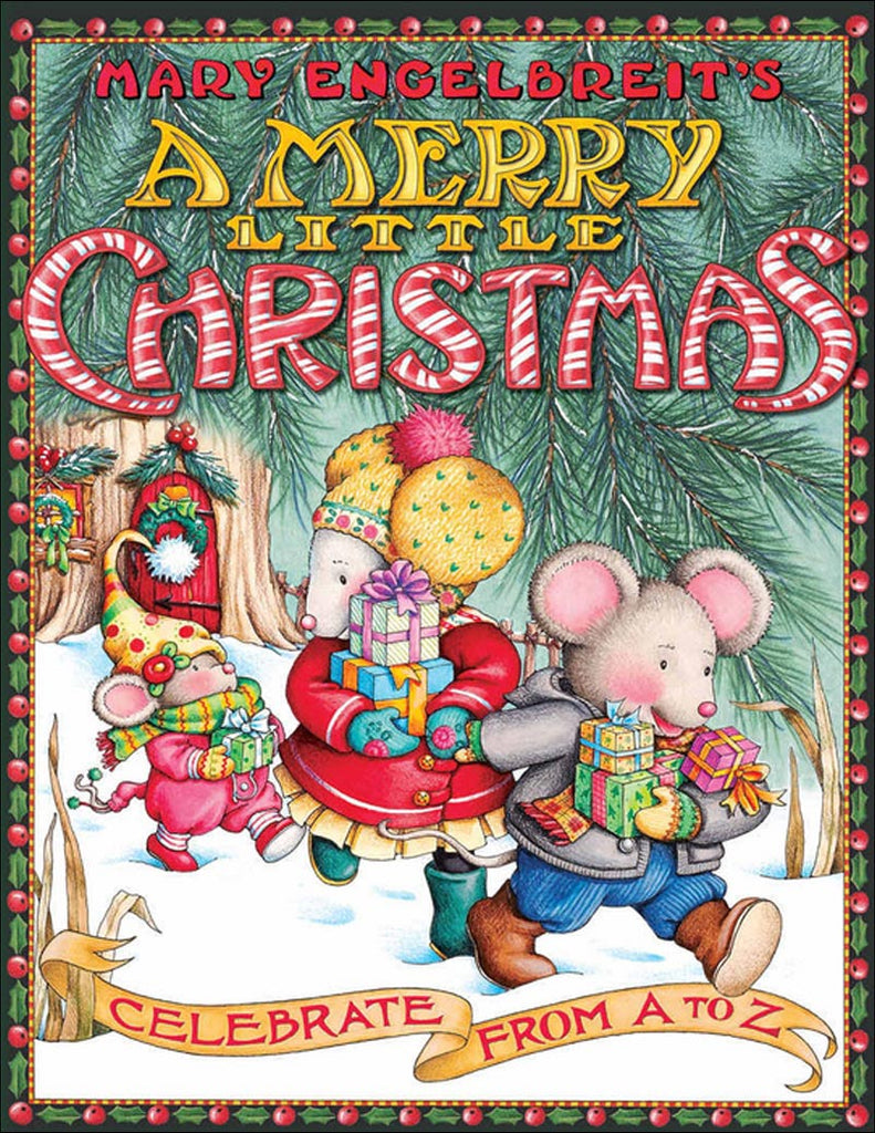 A Merry Little Christmas: Celebrate from A to Z by Mary Engelbreit