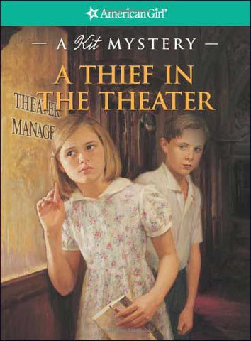 American Girl: A Thief in the Theater  (a Kit Mystery) by Sarah Masters Buckley