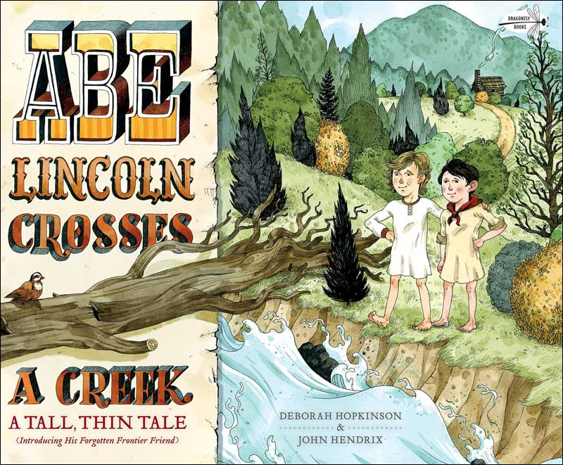 Abe Lincoln Crosses a Creek: A Tall Thin Tale