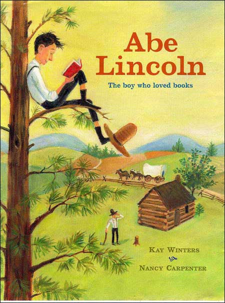 Abe Lincoln, The Boy Who Loved Books