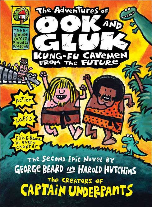 The Adventures of Ook and Gluk: Kung-Fu Cavemen From the Future by Dav Pilkey