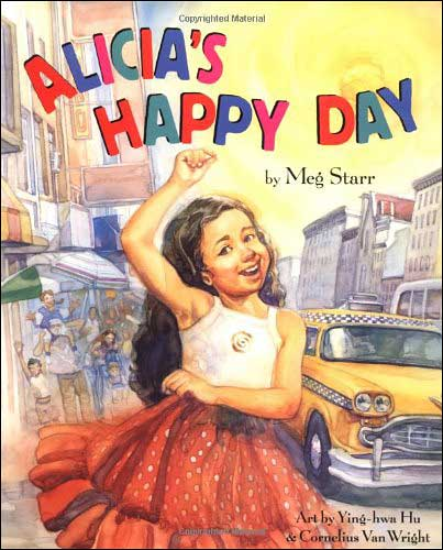 Alicia's Happy Day by Meg Starr