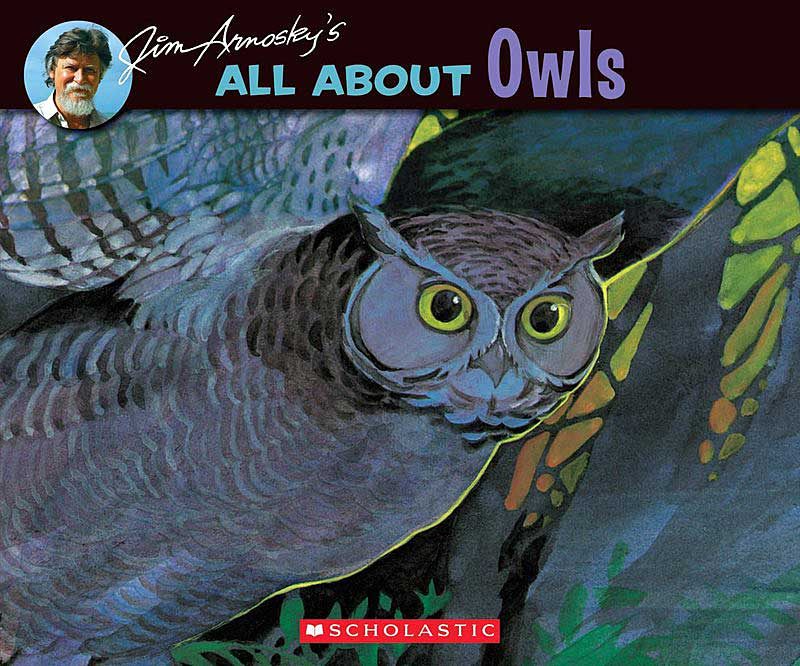 All About Owls by Jim Arnosky