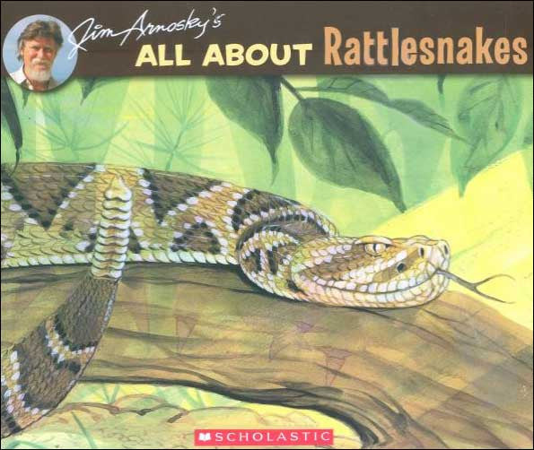 All About Rattlesnakes by Jim Arnosky