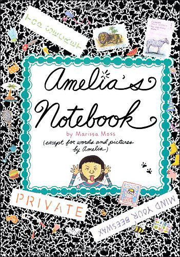 Amelia's Notebook by Marissa Moss