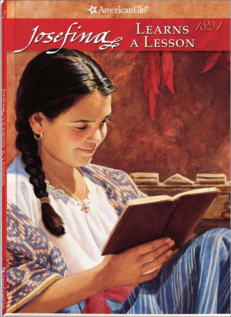 American Girl: Josefina Learns a Lesson by Valerie Tripp; illustrated by Susan McAliley