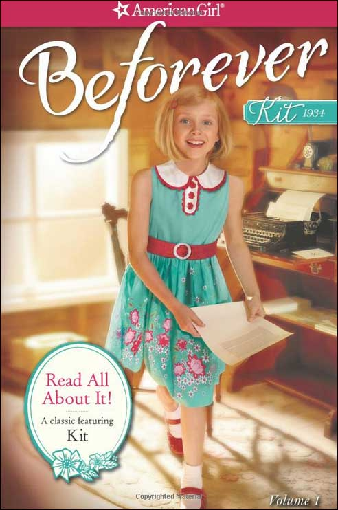 American Girl: Beforever Kit--Read All About It by Valerie Tripp