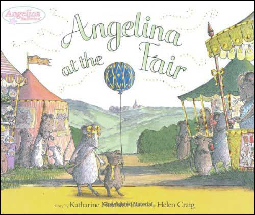 Angelina at the Fair by Katharine Holabird and Helen Craig