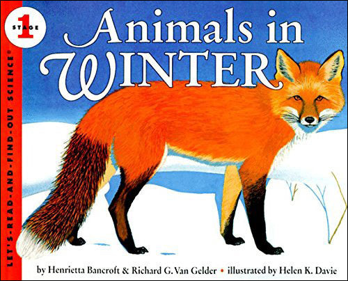 Animals in Winter (Let's Read and Find Out Science series)