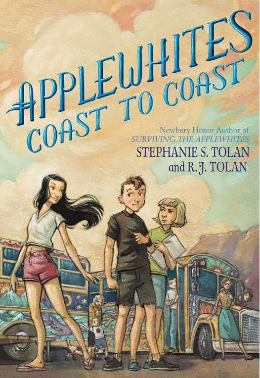 Applewhites Coast to Coast by Stephanie Tolan and R.J. Tolan