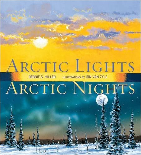Arctic Lights, Arctic Nights by Debbie Miller