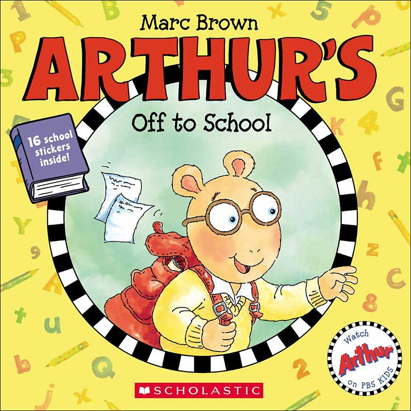 Arthur's Off to School by Marc Brown