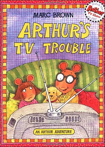 Arthur's TV Trouble by Marc Brown