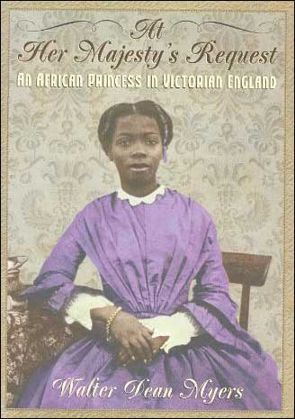 At Her Majesty's Request: An African Princess in Victorian England by Walter Dean Myers