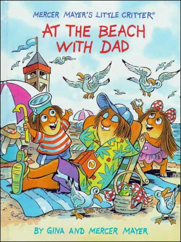 At the Beach with Dad by Gina and Mercer Mayer