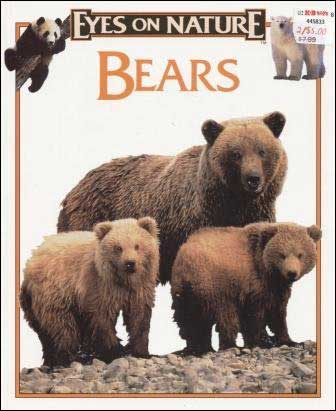 Bears (Eyes on Nature)
