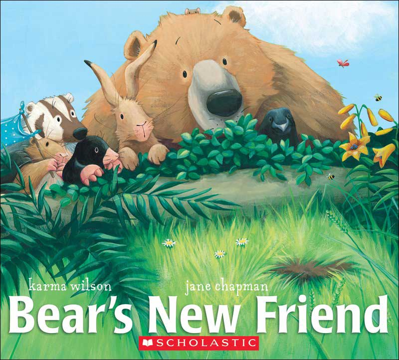 Bear's New Friend by Karma Wilson