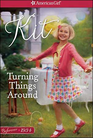 American Girl: Beforever Kit--Turning Things Around by Valerie Tripp