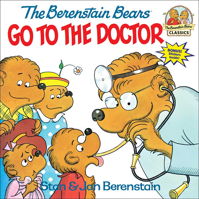 The Berenstain Bears Go to the Doctor by Jan and Mike Berenstain