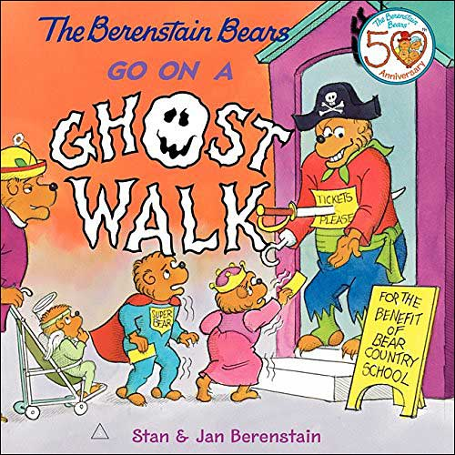 The Berenstain Bears Go on a Ghost Walk by Jan and Mike Berenstain