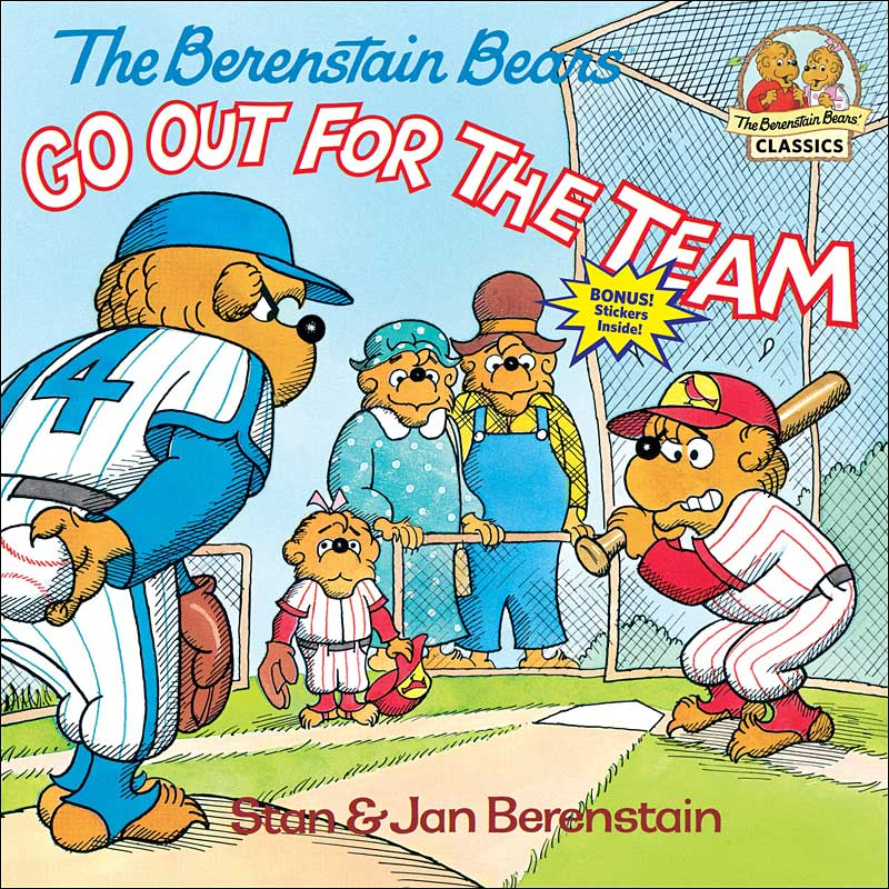The Berenstain Bears Go Out for the Team  by Jan and Mike Berenstain