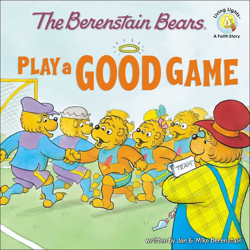 The Berenstain Bears Play a Good Game   *RELIGIOUS*