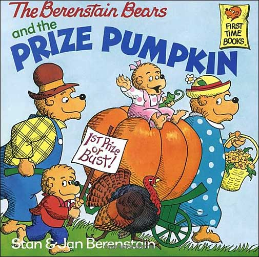 The Berenstain Bears and the Prize Pumpkin  by Stan and Jan Berenstain