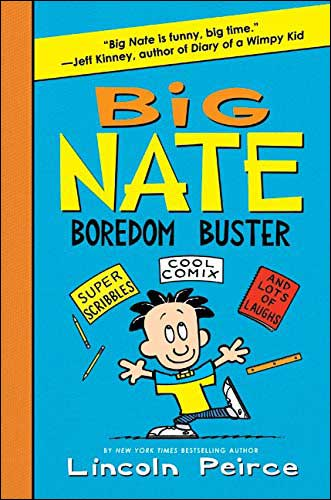 Big Nate: Boredom Buster by Lincoln Peirce