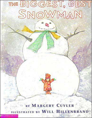 The Biggest, Best Snowman  by Margery Cuyler
