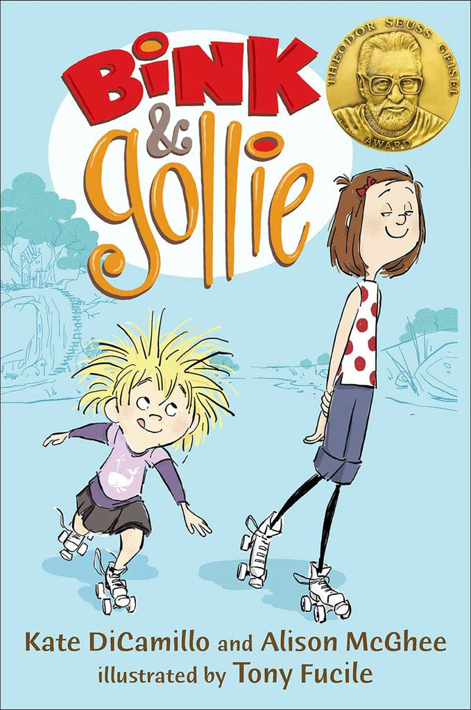 Bink & Gollie  by Kate DiCamillo and Alison McGhee; illustrated by Tony Fucile
