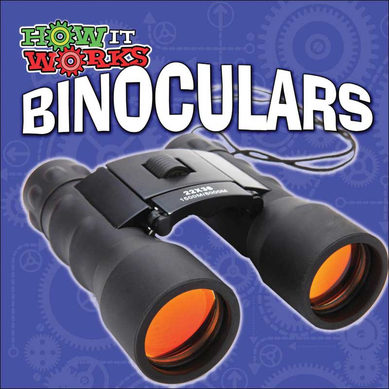 Binoculars (How It Works series)
