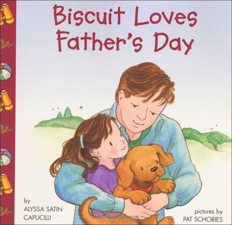 Biscuit Loves Father's Day A Lift-the-Flap book by Alyssa Satin Capucilli