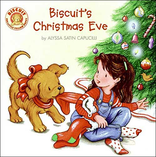 Biscuit's Christmas Eve by Alyssa Satin Capucilli