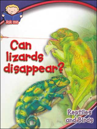 Can Lizards Disappear? Reptiles and Birds  (also called 'Which Lizard Disappears? and Which Reptile Does a Vanishing Trick?)