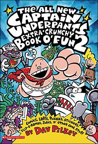 Captain Underpants: The All New Extra Crunchy Book O' Fun 2