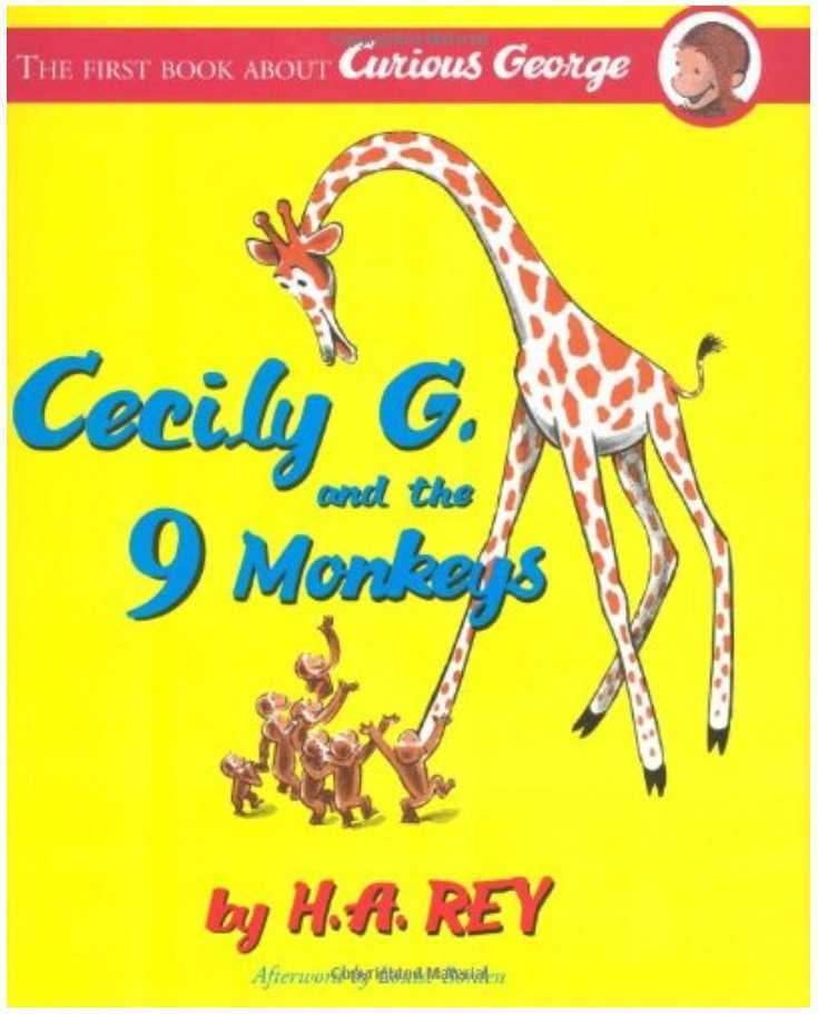 Cecily G. and the 9 Monkeys by H.A. Rey and Margret Rey