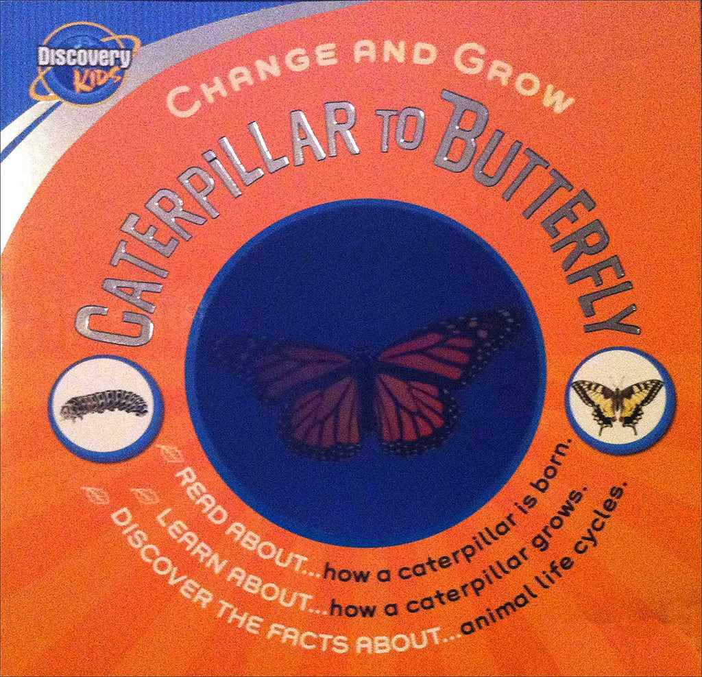 Caterpillar to Butterfly (Discovery Kids Change and Grow) by Steve Parker