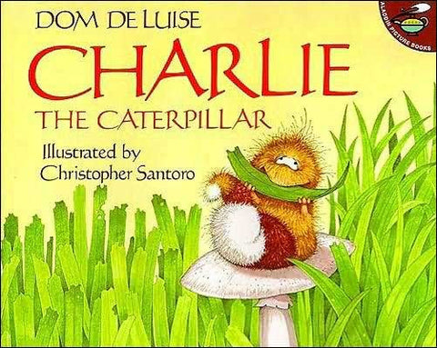 Charlie the Caterpillar  by Dom De Luise;