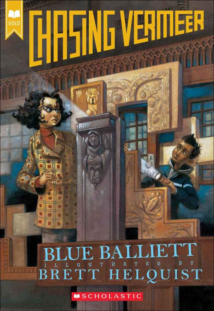 Chasing Vermeer  by Blue Balliett;  illustrated by Brett Helquist