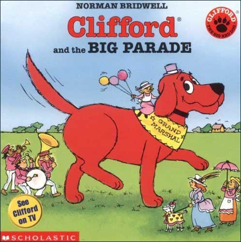 Clifford and the Big Parade by Norman Bridwell