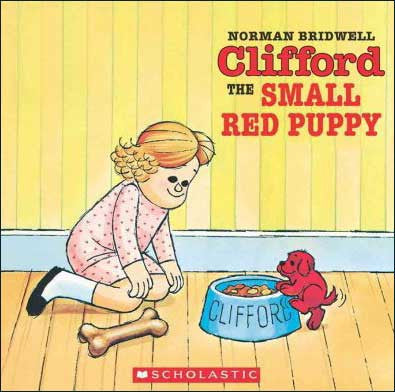 Clifford the Small Red Puppy by Norman Bridwell