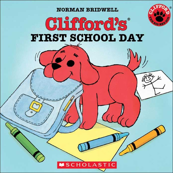 Clifford's First Day of School / First School Day by Norman Bridwell